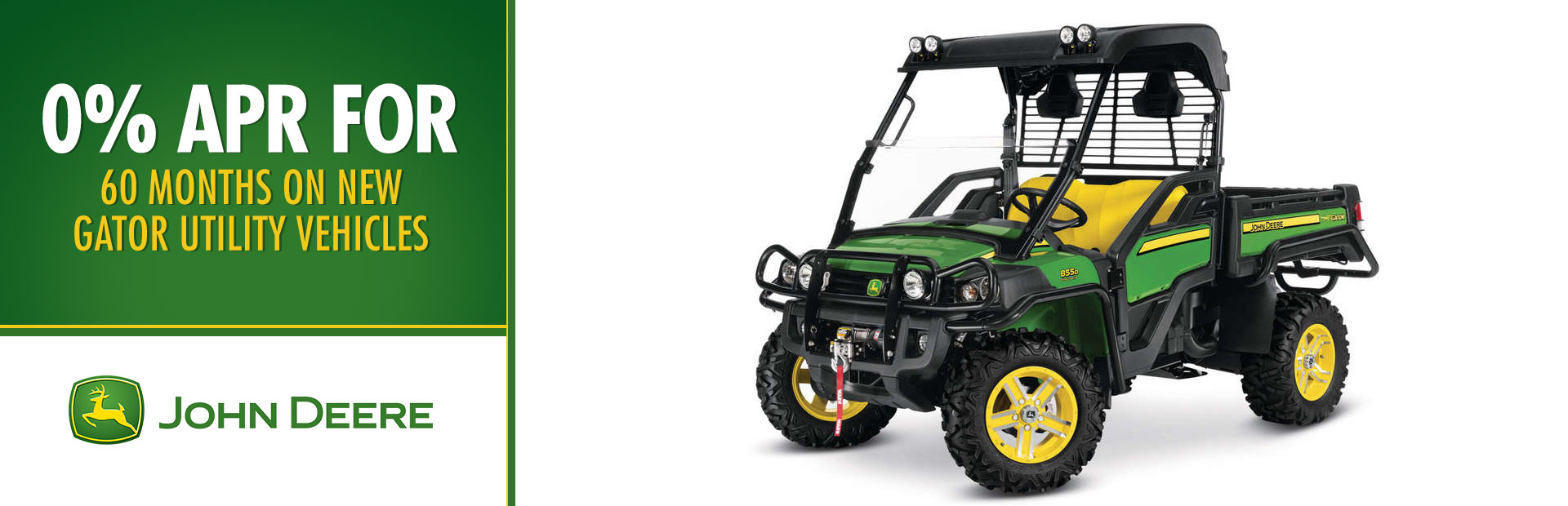 0% APR for 60 Months on New Gator Utility Vehicles