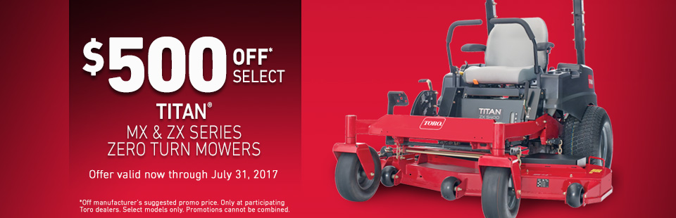 Toro: $500 Off* Select Titan MX & ZX Series Zero Turn