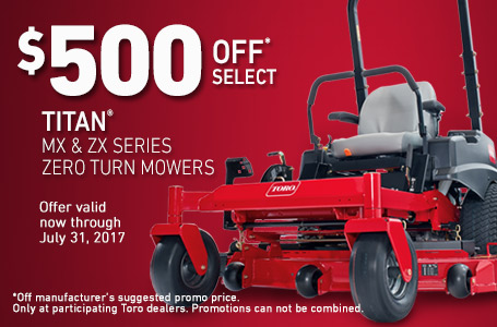 $500 Off* Select Titan MX & ZX Series Zero Turn