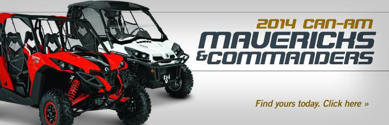 2014 Can-Am Mavericks and Commanders: Click here to find yours today.