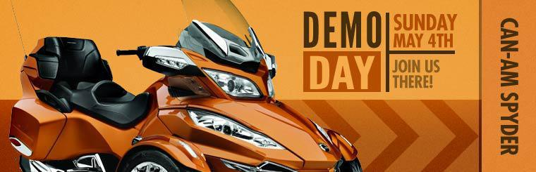 Join us at the Can-Am Spyder Demo Day: Sunday, May 4th.