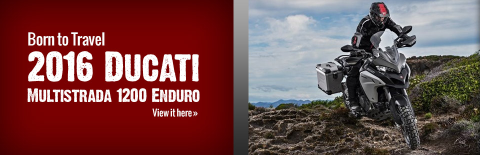 The 2016 Ducati Multistrada 1200 Enduro is born to travel! Click here for details.