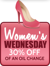 Women's Wednesday: 30% off of an oil change