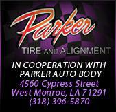 Parker Tire and Alignment: In cooperation with Parker Auto Body 4560 Cypress Street West Monroe, LA 71291 (318) 396-5870