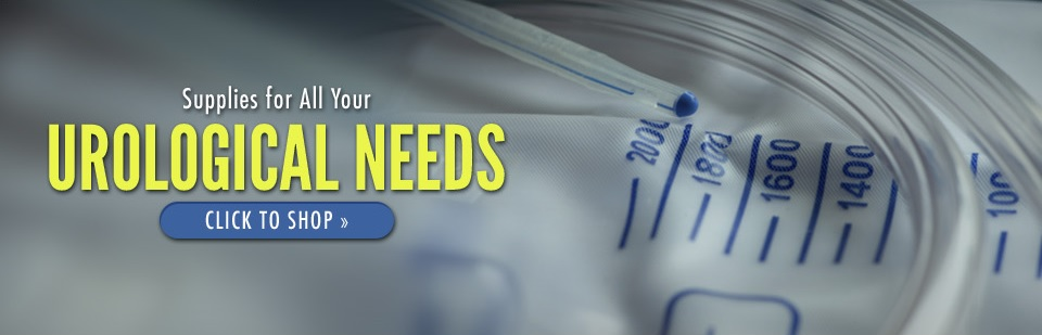 Supplies for All Your Urological Needs: Click here to shop online.