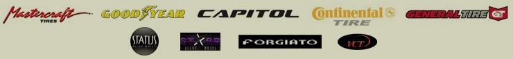 We carry products from Mastercraft, Goodyear, Capitol, Continental, General, Status, Star, Forgiato, and VCT.
