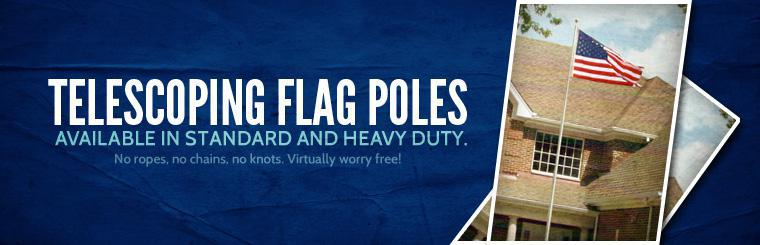 Click here for information on telescoping flag poles.