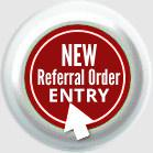 New Referral Order Entry
