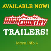 Available now! High Country Trailers! More info.