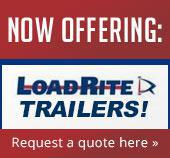 Now Offering: Load Rite Trailers! Request a quote here.
