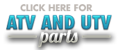Click here for your ATV and UTV parts.