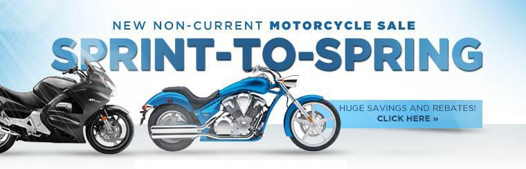 Sprint-to-Spring New Non-Current Motorcycle Sale: Take advantage of huge savings and rebates!