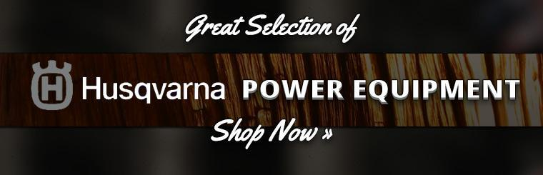 Great Selection of Husqvarna Power Equipment: Click here to shop online!