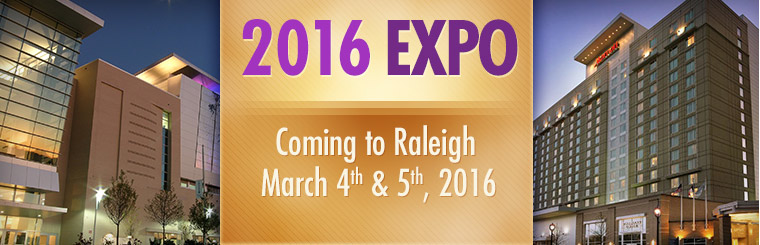The 2016 Expo is coming to Raleigh March 4th and 5th, 2016!