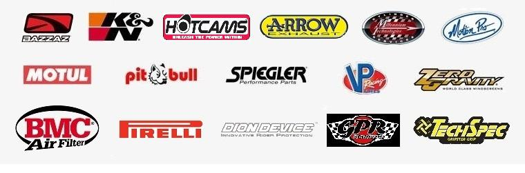 We carry products from Bazzaz, K&N, HotCams, Arrow, Millennium Technologies, Motion Pro, Motul, Pit Bull, Spiegler, VP, Zero Gravity, BMC, Pirelli, Dion Device, GPR, and TechSpec.