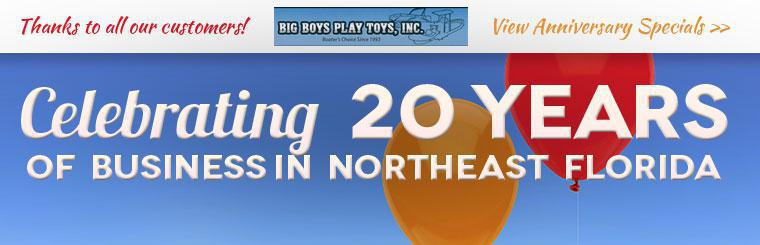 Big Boys Play Toys is celebrating 20 years of business in northeast Florida! Take advantage of our anniversary specials!