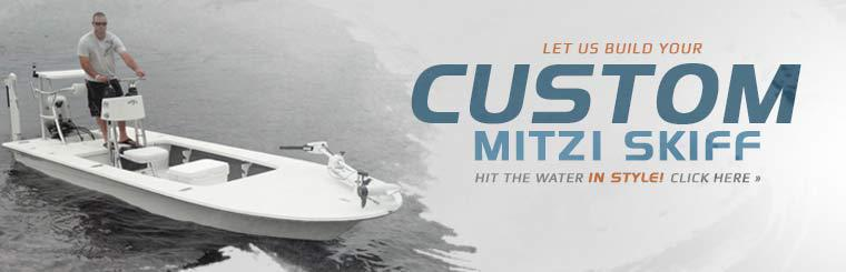 Let us build your custom Mitzi Skiff!