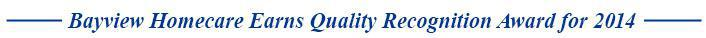 Bayview Homecare Earns Quality Recognition Award for 2014