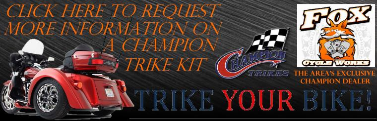 Click this link to contact us for a quote for a Champion Trike conversion kit.