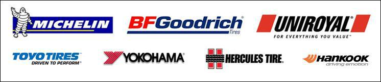 We carry products from Michelin®, BFGoodrich®, Uniroyal®, Toyo, Yokohama, Hercules, and Hankook.