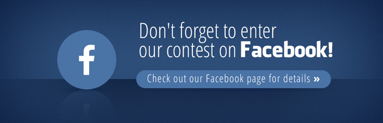 Don't forget to enter our contest on Facebook! Check out our Facebook page for details.