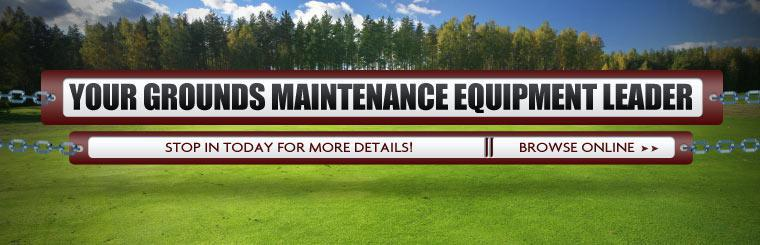 We are your grounds maintenance equipment leader! Click here to equipment online.