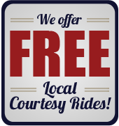 We offer free local courtesy rides!