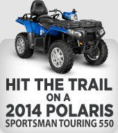 Hit the trail on a 2014 Polaris Sportsman Touring 550.
