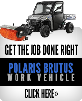Get the job done right Polaris Brutus Work Vehicle. Click here.