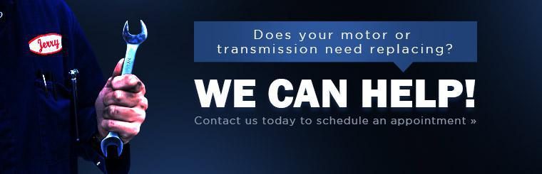 We offer motor and transmission replacement! Contact us today to schedule an appointment.