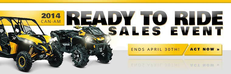2014 Can-Am Ready to Ride Sales Event: Click here to view the models.