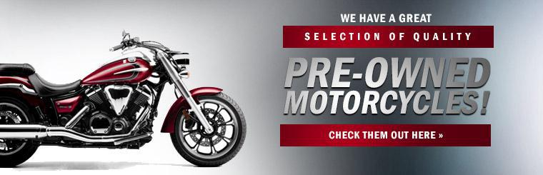 We have a great selection of quality pre-owned motorcycles!