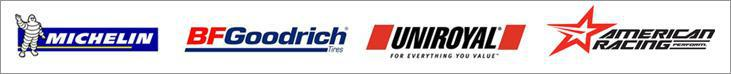 We are proud to feature products from Michelin®, BFGoodrich®, Uniroyal® and American Racing!