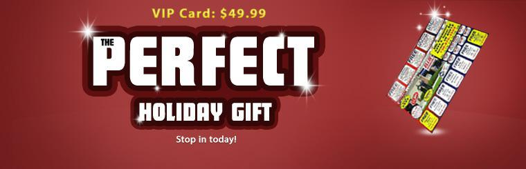 Stop in today to get a VIP card for just $49.99! Contact us for details.
