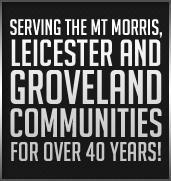 We have been serving the Mt. Morris, Leicester, and Groveland communities for over 40 years!