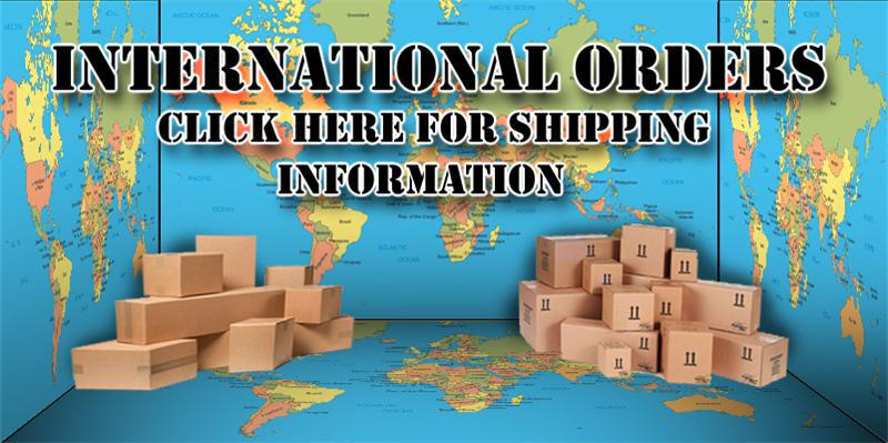 Click Here For International Shipping Information