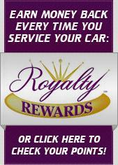 Royalty Rewards: Earn money back every time you service your car. Click here to check your points.