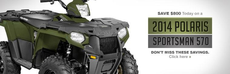 Save $800 today on a 2014 Polaris Sportsman 570!