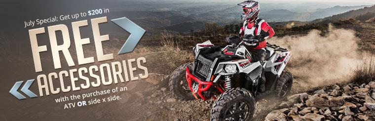 July Special: Get up to $200 in free accessories with the purchase of an ATV or side x side.