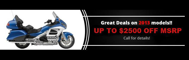 Great Deals on 2013 models! Up to $2500 OFF MSRP