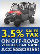 3.5% sales tax on off-road vehicles, parts, and accessories!