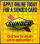 Apply online today for a Sunoco's card.