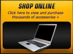 Shop Online: Click here to view and purchase thousands of accessories »