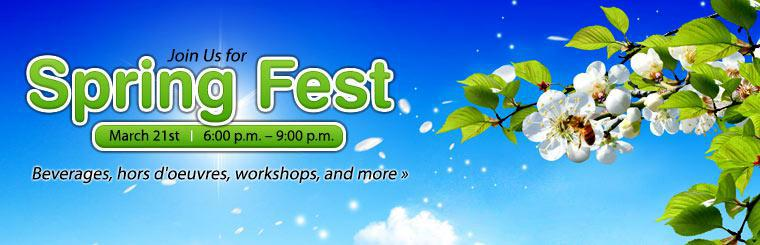 Join us for Spring Fest on March 21st! Click here for details.