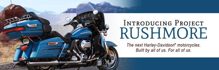 Introducing Project RUSHMORE: Click here to browse Harley-Davidson® motorcycles.