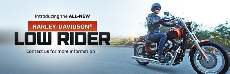 Introducing the All-New Harley-Davidson® Low Rider: Contact us for more information.