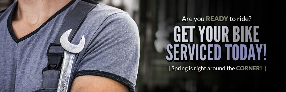 Spring is right around the corner! Are you ready to ride? Get your bike serviced today! Click here to view our service list.
