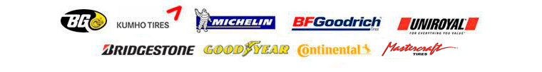 We are proud to feature products from BG Products, Kumho, Michelin®, BFGoodrich®, Uniroyal®, Bridgestone, Goodyear, Continental, and Mastercraft!