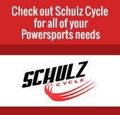 Check out Schulz Cycle for all of your Powersports needs.