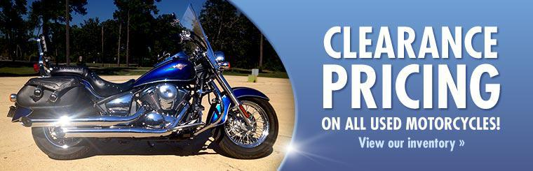 Clearance Pricing on All Used Motorcycles: Click here to view our inventory.